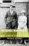 Notorious New Yorkers: The Bobbed Haired Bandit