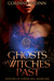 Ghosts of Witches Past (Witches of Tower Hill, #1)