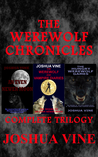 The Werewolf Chronicles - Complete Trilogy