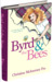 Byrd and the Bees by Christine McInerney Fry