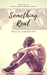 Something Real (Millennium Records, #1)