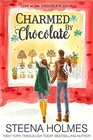 Charmed by Chocolate (Love at the Chocolate Shop, #6)