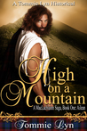 High on a Mountain: Ailean (Maclachlainn Saga #1)