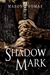 The Shadow Mark (Lords of Davenia, #2)