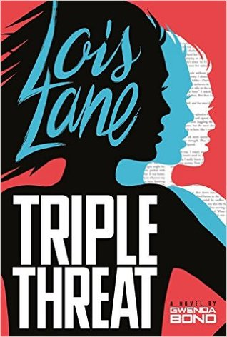 Triple Threat (Lois Lane, #3)