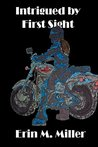 Intrigued by First Sight : Book One