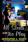 All Sleuth and No Play (Mackenzie & Mackenzie P.I. #2)