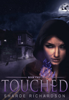 Touched (Mikayla Blake, Demon Hunter, #2)