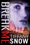 Break Me (Corrupted Hearts, #2)