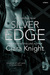 Silver Edge by Ciara Knight