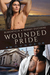 Wounded Pride (Wounded, #2)