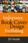 The Importance of Book Cover Design and Formatting