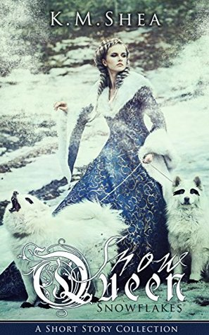 Snowflakes: A Snow Queen Short Story Collection (The Snow Queen, #3)