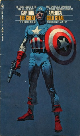 The Great Gold Steal (Marvel Comics prose)