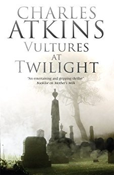 Vultures at Twilight (Campbell & Strauss Mysteries #1)