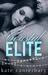 Coastal Elite (A Walsh Family Story)