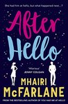 After Hello by Mhairi McFarlane