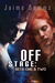 Off Stage (Off Stage #1-2)