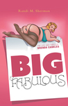 Big & Fabulous: The Life and Times of Brenda Cankles