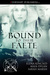Bound To Their Faete (Beyond the Veil, #3)
