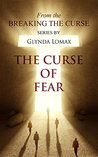 The Curse of Fear (Breaking the Curse Series Book 1)