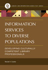 Information Services to Diverse Populations by Nicole A Cooke