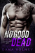 No Good Dead (Bad to Be Good #1)