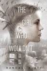 The Girl Who Wouldn't Die