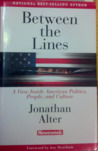 Between the Lines: A View Inside American Politics, People, and Culture