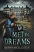 We Met in Dreams by Rowan McAllister