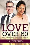 Love Over 60: A B...