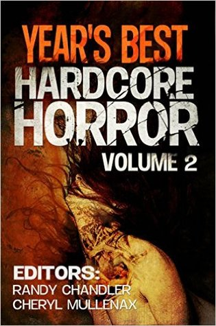 Year's Best Hardcore Horror Volume 2