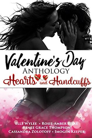 Valentine's Day Anthology: Hearts and Handcuffs
