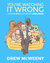 You're Watching It Wrong by Drew McWeeny