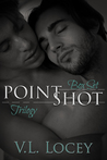 Point Shot Trilogy Boxed Set by V.L. Locey