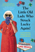 The Little Old Lady Who Struck Lucky Again!: A Novel