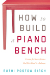 How to Build a Piano Bench by Ruthi Postow Birch