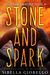 Stone and Spark (The Young ...