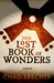 The Lost Book of Wonders by Chad Brecher