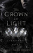 The Crown of Light (Lightness Saga #1)