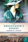 The Dressmaker's Dowry: A Novel