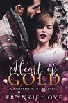 Heart of Gold: A Mountain Man's Valentine (The Mountain Man, #4)