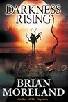 Darkness Rising: A Novella of Extreme Horror and Suspense