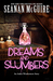 Dreams and Slumbers (October Daye, #10.1)