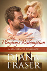 The Playboy's Redemption (The Mackenzies, # 5)
