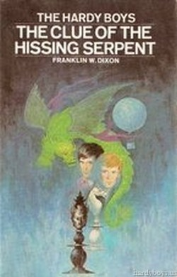 The Clue of the Hissing Serpent by Franklin W. Dixon