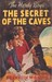 The Secret of the Caves (Hardy Boys Mystery Stories)
