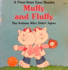 Muffy and Fluffy: The Kittens Who Didn't Agree