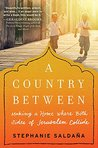 A Country Between...