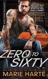 Zero to Sixty (Body Shop Bad Boys, #3)